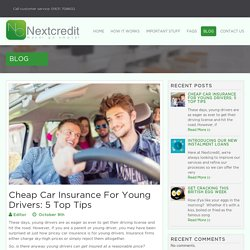 Cheap Car Insurance For Young Drivers: 5 Top Tips