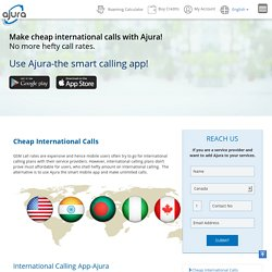 Use International Calling Plans from Ajura