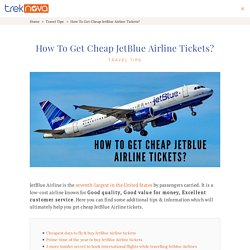 How To Get Cheap JetBlue Airline Tickets in 2020