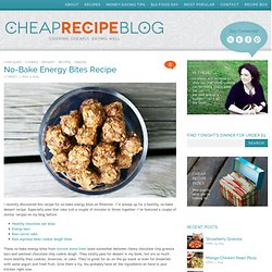 Cheap Recipe Blog » No-Bake Energy Bites Recipe