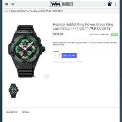 Cheap Replica Hublot King Power Unico King cash Watch 771.QX.1179.RX.CSH13 For Sale