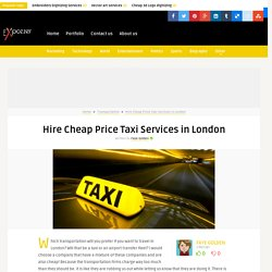 Hire Cheap Price Taxi Services in London