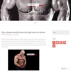 Buy cheap steroids from the legit store in online