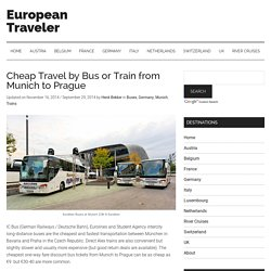 2014 Cheap Travel by Bus or Train from Munich to Prague