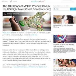 The 10 Cheapest Mobile Phone Plans in the US Right Now [Cheat Sheet Included]
