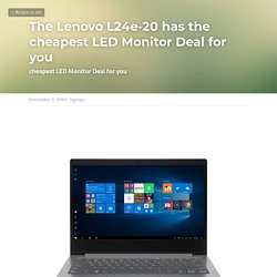 The Lenovo L24e-20 has the cheapest LED Monitor Deal for you - laptops