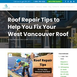 Cheapest Roof Repair Tips: Fix Your West Vancouver Roof Now!