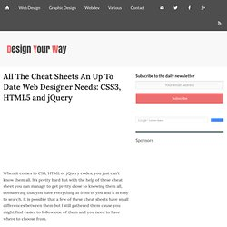 All The Cheat Sheets An Up To Date Web Designer Needs: CSS3, HTML5 and jQuery