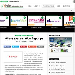 Aliens Group Properties Review - Write your Unsatisfactory Experience