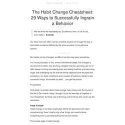 The Habit Change Cheatsheet: 29 Ways to Successfully Ingrain a Behavior | zen habits