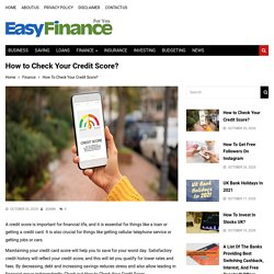 How To Check Your Credit Score? - Easy Finance4u