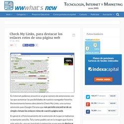 Check My Links, para destacar los enlaces rotos de una página web con Chrome