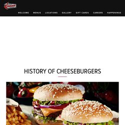 Check Out The History of Cheeseburgers