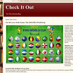 For the Love of the Game: The 2014 FIFA World Cup