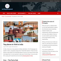 Check out Top Places To Visit In Goa, Delhi, Kerala, India