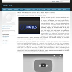 Check Out All Possible Details About Watch Movies For Free