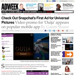 Check Out Snapchat's First Ad for 'Ouija' Movie