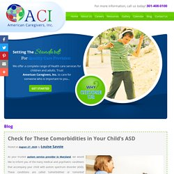 Check for These Comorbidities in Your Child's ASD
