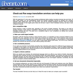 Check out five ways translation services can help you