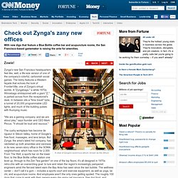 Check out Zynga's zany new offices - Zowie! (1) - CNNMoney