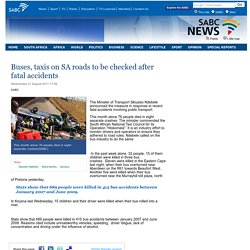 Buses, taxis on SA roads to be checked after fatal accidents :Wednesday 31 August 2011