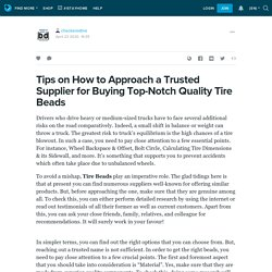 Tips on How to Approach a Trusted Supplier for Buying Top-Notch Quality Tire Beads: checkeredtire — LiveJournal