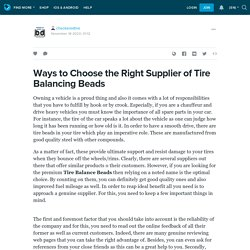 Ways to Choose the Right Supplier of Tire Balancing Beads: checkeredtire — LiveJournal