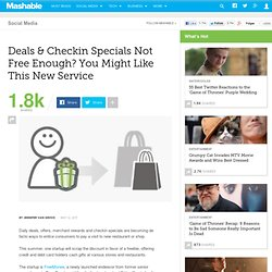 Deals & Checkin Specials Not Free Enough? You Might Like This New Service