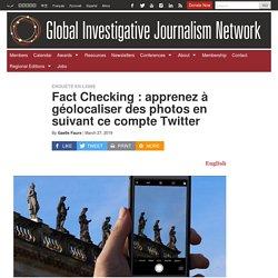Fact Checking : apprenez à géolocaliser des photos en suivant ce compte Twitter