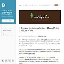 Checking if a document exists - MongoDB slow findOne vs find