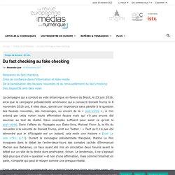 Du fact checking au fake checking