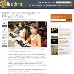 Digital Spell-Checking May Be Killing Off Words