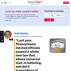 Fact-checking Hawley's claim about Pennsylvania's election law