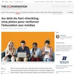 Au-delà du fact-checking, cinqpistes pour renforcer l'éducation auxmédias