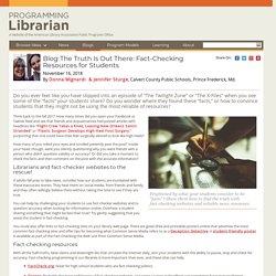 The Truth Is Out There: Fact-Checking Resources for Students
