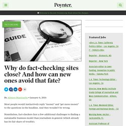 Why do fact-checking sites close? And how can new ones avoid that fate? – Poynter
