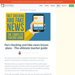 Fact checking and fake news lesson plans - The ultimate teacher guide