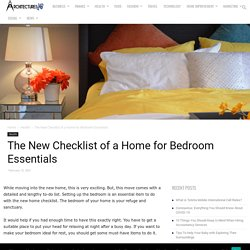The New Checklist of a Home for Bedroom Essentials