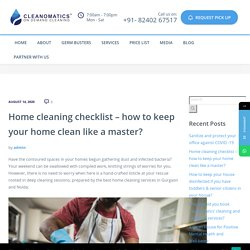 Home cleaning checklist - how to keep your home clean like a master? - Cleanomatics