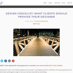 Design checklist: What clients should provide their designer - Tracey Grady Graphic Design