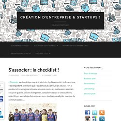 S'associer : la checklist ! | Creation d'entreprise ! | Guilhem Bertholet