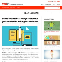 Editor's checklist: 8 ways to improve your nonfiction writing in 10 minutes
