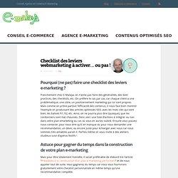Checklist des leviers e-marketing à activer... ou pas !