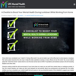 A Checklist to Boost Your Mental Health During Lockdown While Working from Home