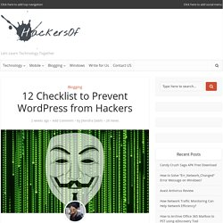 12 Checklist to Prevent WordPress from Hackers