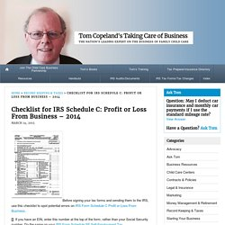 Checklist for IRS Schedule C: Profit or Loss From Business - 2014 - Tom Copeland's Taking Care of Business