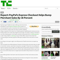 Report: PayPal's Express Checkout Helps Bump Merchant Sales By 18 Percent