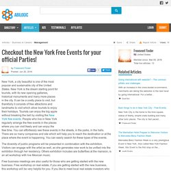 Checkout the New York Free Events for your official Parties!