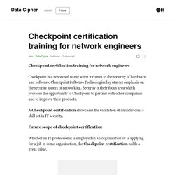 Checkpoint certification training for network engineers