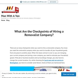 What Are the Checkpoints of Hiring a Removalist Company?